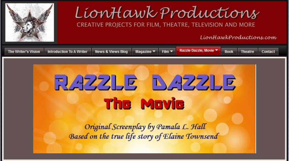 LionHawk Productions: Razzle Dazzle The Movie